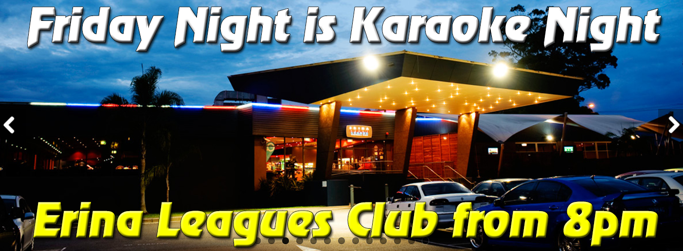 Friday Nights with Central Coast Karaoke at Erina Leagues